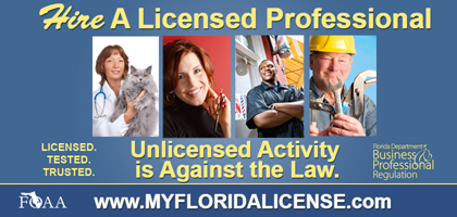Hire a licensed professional. Visit www.MyFloridaLicense.com